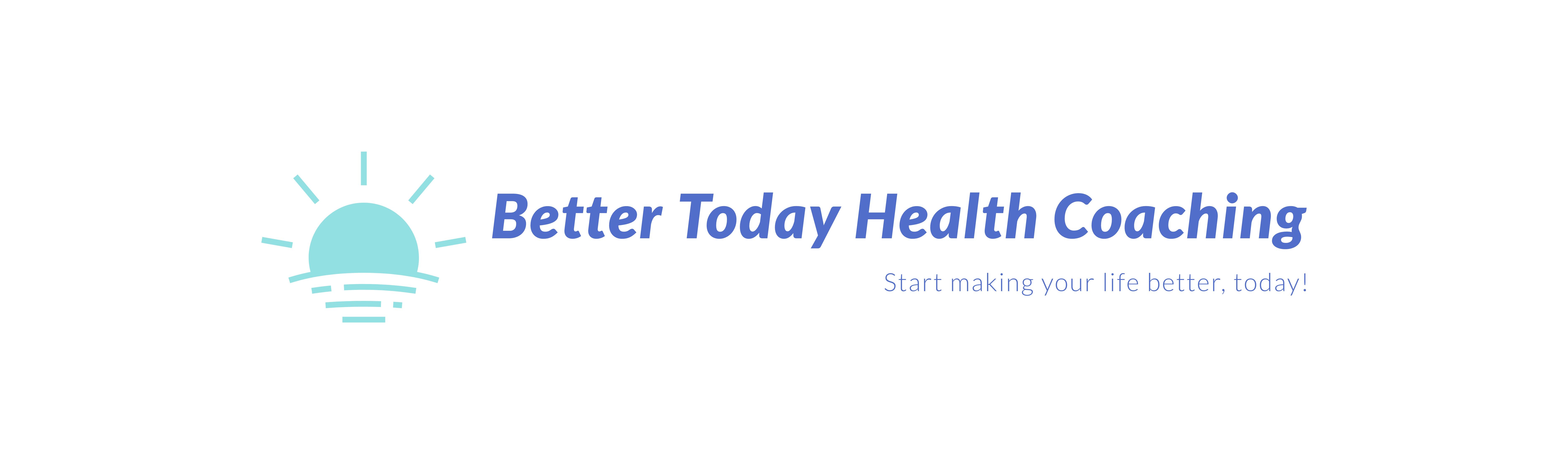 Better Today Health Coaching, LLC